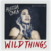 Alessia Cara - Wild Things (The Remixes)