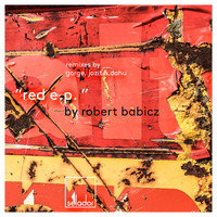 Robert Babicz - Red EP