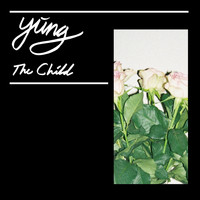 Yung - The Child