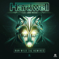 Hardwell feat. Jake Reese - Run Wild (The Remixes)