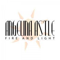 Angelina Astle - Fire and Light