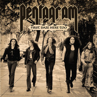 Pentagram - First Daze Here Too (Reissue)