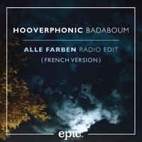 Hooverphonic - Badaboum (Alle Farben Remix) (French Version)
