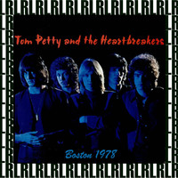 Tom Petty & The Heartbreakers - Paradise Theater, Boston, July 16th, 1978 (Remastered, Live on Broadcasting)