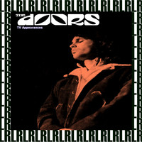 The Doors - T.V. Appearances 1967, 1969 (Remastered, Live on Broadcasting)