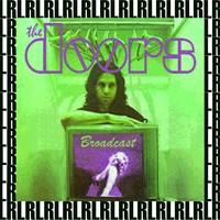 The Doors - Broadcast (Remastered, Live)