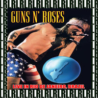 Guns N' Roses - Maracana Stadium, Rio De Janeiro, Brazil, January 23rd, 1991 (Remastered, Live On Broadcasting)