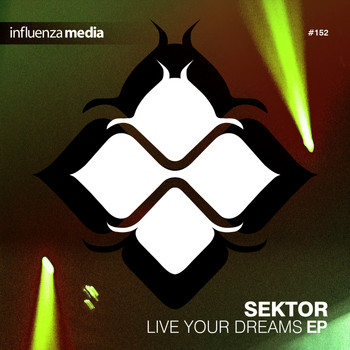 Sektor - Live Your Dreams EP