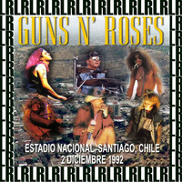 Guns N' Roses - Estadio Nacional, Santiago, Chile, December 2nd, 1992 (Remastered, Live On Broadcasting)