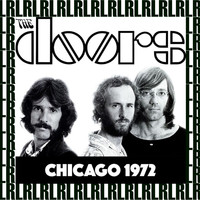 The Doors - Aragon Ballroom, Chicago, July 21st, 1972 (Remastered, Live On Broadcasting)