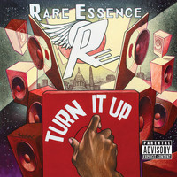 Rare Essence - Turn It Up