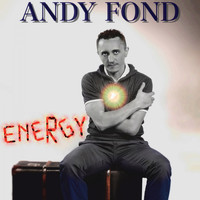 Andy Fond - Energy