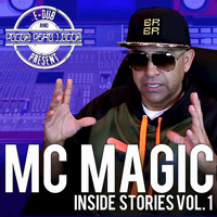 Pocos Pero Locos - MC Magic Inside Stories Vol. 1