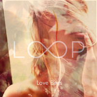 LoOp - Love Bites