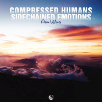 Aeon Waves - Compressed Humans Sidechained Emotions