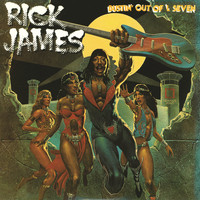 Rick James - Bustin' Out Of L Seven