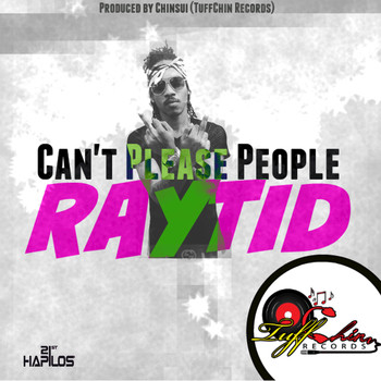 Raytid - Can't Please People - Single