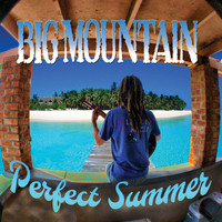 Big Mountain - Perfect Summer