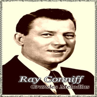 Ray Conniff - Ray Conniff - Grandes Melodías