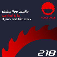 Defective Audio - Control & Fx (Dyson & Hilz Remix)