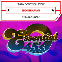 Eddie Holman - Baby Don't You Stop / I Need a Song (Digital 45)