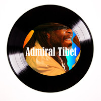 Admiral Tibet - Couldn't Believe it