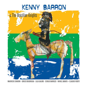Kenny Barron - Kenny Barron & The Brazilian Knights