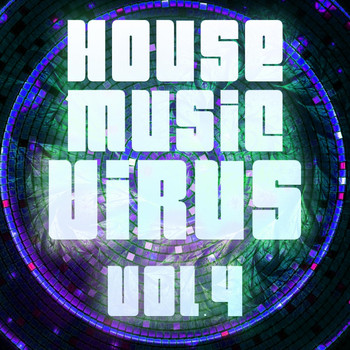 Various Artists - House Music Virus, Vol. 4