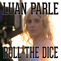 Luan Parle - Roll the Dice EP