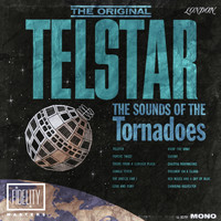 The Tornadoes - The Original Telstar: The Sounds of the Tornadoes