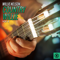 Willie Nelson - Country Willie, Vol. 4