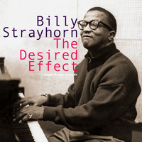 Billy Strayhorn - The Desired Effect