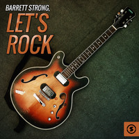 Barrett Strong - Let's Rock
