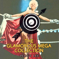 Peggy Lee - The Glamorous Mega Collection