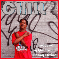 CHILL - Take It from the Blind Side (Produced by Quintron & Benny Divine) (Explicit)