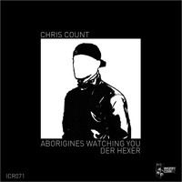 Chris Count - Aborigines Watching You / Der Hexer