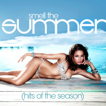 Various Artists - Smell the Summer