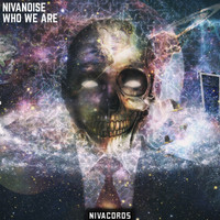 Nivanoise - Who We Are