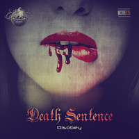 Death Sentence - Disobey