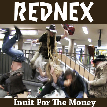 Rednex - Innit for the Money