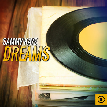 Sammy Kaye - Sammy Kaye Dreams