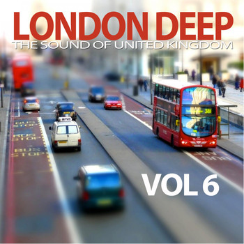 Various Artists - London Deep, Vol. 6 (The Sound of United Kingdom)