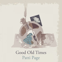 Patti Page - Good Old Times