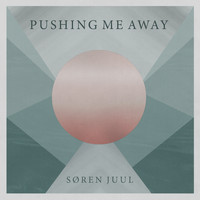 Søren Juul - Pushing Me Away