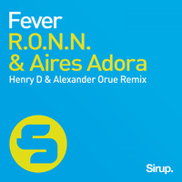 R.O.N.N. & Aires Adora - Fever - The Remixes