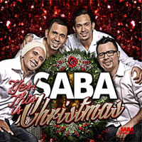 Saba - Yes! This Is Christmas