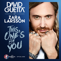David Guetta - This One's For You (feat. Zara Larsson)