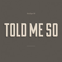 Starflyer 59 - Told Me So