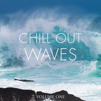 Various Artists - Chill Out Waves, Vol. 1 (Selection Of Finest Relaxation & Ambient)