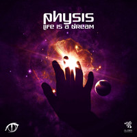 Physis - Life Is A Dream